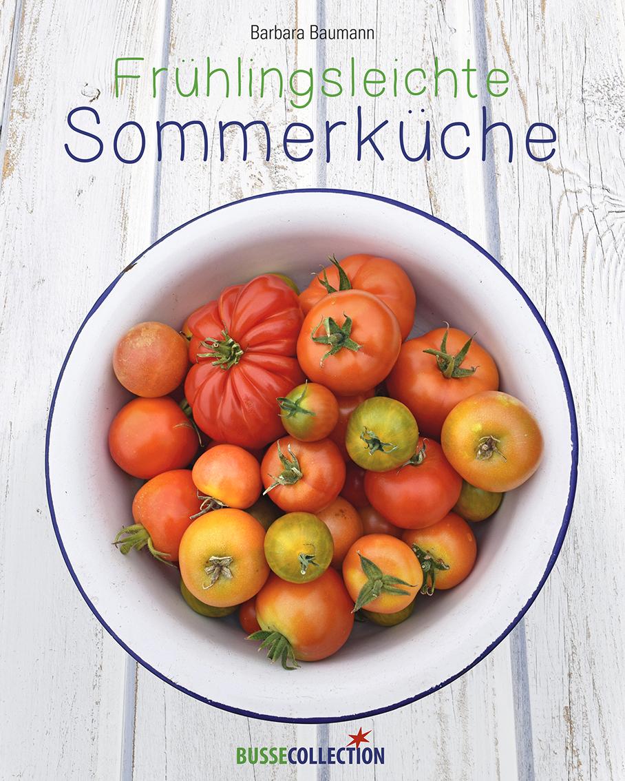 Frühlingsleichte Sommerküche – BusseCollection